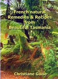 French Natural Remedies & Recipes from B... by Christiane Guise