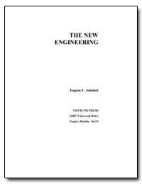 The New Engineering by Eugene F. Adiutori