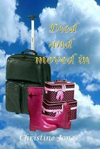 Died and Moved In by Christine Jones