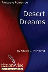 Desert Dreams by Gracie C. Mckeever