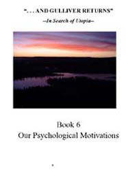 And Gulliver Returns Book VI : Our Psych... Volume 4 by Bob Oconnor