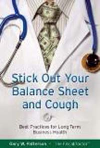 Stick Out Your Balance Sheet and Cough by Gary Patterson
