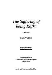 The Suffering of Being Kafka by Sam Vaknin