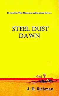 Steel Dust Dawn by John Richman