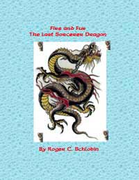 Fire and für : The Last Sorcerer Dragony by Roger C. Schlobin
