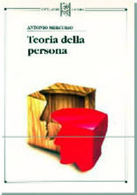 Theory of the Person by Antonio Mercurio