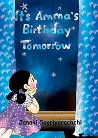 It's Amma's Birthday Tomorrow by Janaki Sooriyarachchi