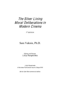 The Silver Lining: Moral Deliberations i... by Sam Vaknin, Ph. D.