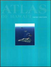 Atlas of Hawai'I by Department of Geography, University of Hawaii At H...
