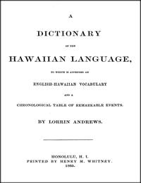 A Dictionary of the Hawaiian Language by Lorrin Andrews