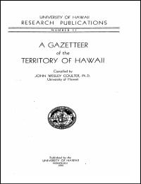 A Gazetteer of the Territory of Hawaii 1... by John Wesley Coulter, Ph. D.