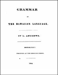 Grammar of the Hawaiian Language by L. Andrews