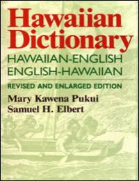 Hawaiian Dictionary by Mary Kawena Pukui