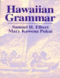 Hawaiian Grammar by Samuel H Elbert