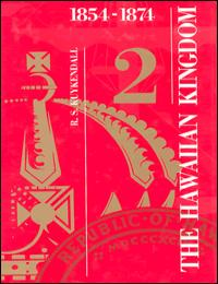 History of the Hawaiian Kingdom Vol. 2 Volume 2 by Ralph S. Kuykendall