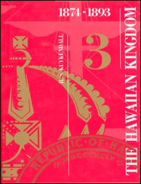 History of the Hawaiian Kingdom Vol. 3 by Ralph S. Kuykendall