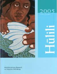 Hulili Vol. 2 No. 1 2005 Volume 2 by Shawn Malia Kanaiaupuni