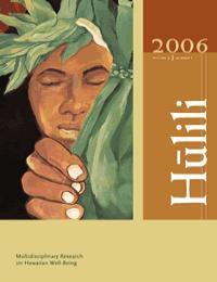 Hulili Vol. 3 No. 1 2006 by Shawn Malia Kanaiaupuni