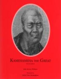Kamehameha the Great by Julie Stewart Williams