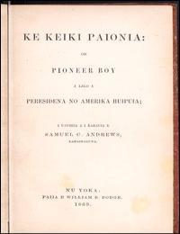 Ke Keiki Paionia (The Pioneer Boy) by Samuel C. Andrews