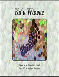 Ko'U Wawae by Liana Iaea Honda