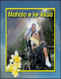 Mahalo E Ke Akua by Na Kamalei Koolauloa Early Education Program