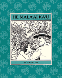 He Malaai Ka'U by William H. Wilson