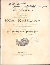 He Moolelo No Kekahi Mau Koa Kaulana (A ... by M. Goldberg