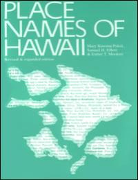 Place Names of Hawaii - Hawaii Dictionar... by Mary Kawena Pukui