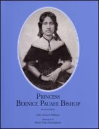 Princess Bernice Pauahi Bishop by Julie Stewart Williams