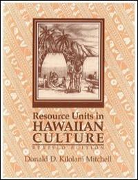 Resource Units in Hawaiian Culture by Kamehameha Schools