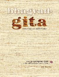 Bhagvad-Gita Treatise of Self-Help by Murthy, B.S.
