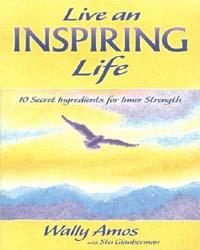 Live an Inspiring Life by Wally Amos