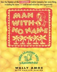 Man with No Name by Wally Amos