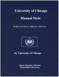 Chicago Manual of Style by University of Chicago