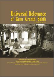 Universal Relevance of Guru Granth Sahib by Col (Dr) Dalvinder Singh Grewal