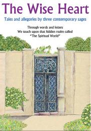The Wise Heart: Tales and Allegories of ... by Rav Michael Laitman