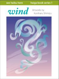 Haiga Book Series: Wind Volume 1 by Kuniharu Shimizu