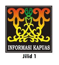 Informasi Kapuas Volume 1 by Jum'atil Fajar dan kawan-kawan