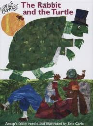 The Rabbit and the Turtle : Preformed by... by Eric Carle