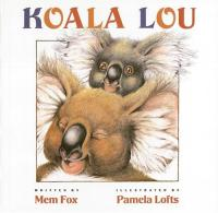 Koala Lou : Preformed by Wally Amos by Mem Fox