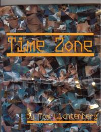 Time Zone by Tom Lichtenberg