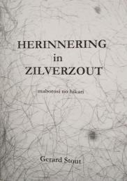 Herinnering in zilverzout by Gerard Stout