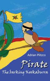 Pirate - The barking Kookaburra Volume 56 pages by Adrian Plitzco