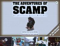 The Adventures of S.C.A.M.P. Volume 1 by Lance White - Illustrated  Tony Jelinek