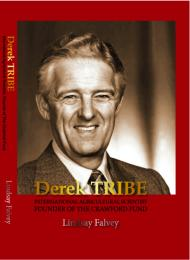 Derek Tribe: International Agricultural ... by Lindsay Falvey