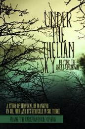 Under the Thelián Sky: Beyond the Great ... by frank olvera