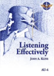Listening Effectively by Dr. John Kline
