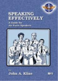 Speaking Effectively: A Guide for Air Fo... by Dr. John A. Kline