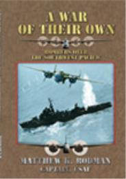 A War of Their Own : Bombers over the So... by Matthew K. Rodman